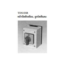 เมนสวิตซ์  TDS-ESR