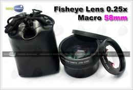 เลนส์ Fisheye Lens 0.25x + Macro 58mm