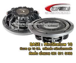 ลำโพงซับวูฟเฟอร์ติดรถยนต์  BASE - Mini Shallow รุ่น Top