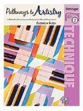 หนังสือ Pathways to Artistry- Technique, Book 2