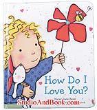 หนังสือสำหรับเด็ก How Do I Love You ?