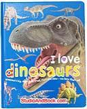 หนังสือสำหรับเด็ก I love dinosaurs