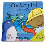 หนังสือสำหรับเด็ก JUST LIKE ME Tucking In!