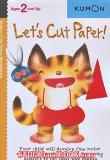หนังสือสำหรับเด็ก Kumon 2 up - Let's Cut Paper