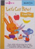 หนังสือสำหรับเด็ก Kumon 2 up - Let's Cut Paper! Food Fun