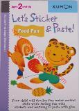 หนังสือสำหรับเด็ก Let's Sticker & Paste! Food Fun