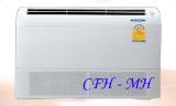 แอร์ปรับอากาศแบบแยกส่วนรุ่น CFH - MH